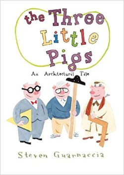 The Three Little Pigs An Architectural Tale
